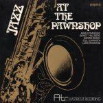 Jazz at the Pawnshop 爵士當鋪
